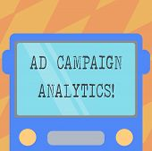 Text Sign Showing Ad Campaign Analytics. Conceptual Photo Monitor Campaigns And Their Respective Out poster
