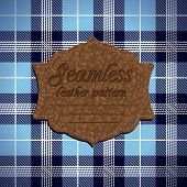 picture of tartan plaid  - Vector Illustration of Seamless tartan pattern and label with seamless leather texture - JPG