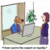 pic of loyalty  - Cartoon of businesswoman saying to businessman dog - JPG