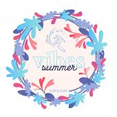 Summer Vibes Poster Design Template With Surfer Icon, Fantasy Flat Batanical Illustration. Tropical  poster