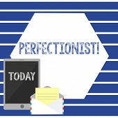 Text Sign Showing Perfectionist. Conceptual Photo Person Who Wants Everything To Be Perfect Highest  poster