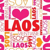 I love Laos Vientiane seamless typography background pattern in vector