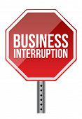 picture of interrupter  - business interruption sign illustration over a white background - JPG
