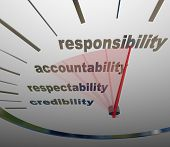 A guage or speedometer measuring your increasing or improving level of Responsibility, Accountabilit