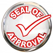 Seal of Approval words stamp, label product meets strict quality standards testing