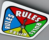 Rules word on a game board spinner to follow instructions or regulations as a competitor or player in a competition, job, career or life