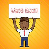 Word Writing Text Password Cracking. Business Concept For Measures Used To Discover Computer Passwor poster