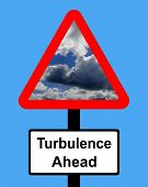 stock photo of mayhem  - A warning sign of turbulence times ahead - JPG