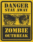 Poster Zombie Outbreak. Sign board with zombie face, Zombie Outbreak Leave. Vector illustration. Eps