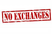 No Exchanges