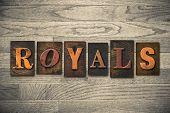 Royals Concept Wooden Letterpress Type