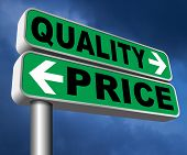 price quality balance best product value and top or premium qualities cheap road promotion sign  3D, poster