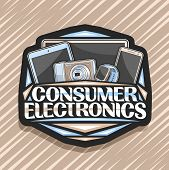 Vector Logo For Consumer Electronics, Black Decorative Badge With Illustration Of Set Brown Electron poster
