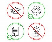Do Or Stop. Star, Search File And Graduation Cap Icons Simple Set. Education Sign. Customer Feedback poster