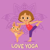 Cartoon Girl In Yoga Pose With Cute Cat. Kids Practicing Yoga. Vector Illustration. Cute Girl And Ca poster