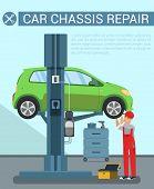 Car Chassis Rapair. Car Service Equipment. Service Station. Icon With Car On Overpass. Auto Lift. Wh poster