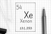 The Periodic Table Of Elements. Handwriting Chemical Element Xenon Xe With Black Pen, Test Tube And  poster
