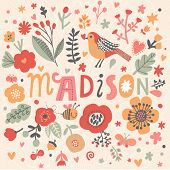 Bright card with beautiful name Madison in poppy flowers, bees and butterflies. Awesome female name design in bright colors. Tremendous vector background for fabulous designs