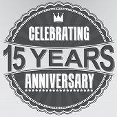 picture of 15 year old  - Celebrating 15 years anniversary retro label vector illustration - JPG