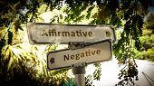Street Sign To Affirmative Versus Negative poster