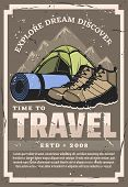 Time To Travel And Expedition, Retro Vector Design. Touristic Tent, Hiking Boots And Sporting Mat Wi poster