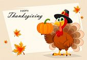 Happy Thanksgiving, Greeting Card, Poster Or Flyer For Holiday. Thanksgiving Turkey Holding Pumpkin  poster