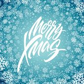 Merry Christmas Hand Drawn Lettering In Snowflakes Frame. Xmas Icy Calligraphy. Christmas Frozen Let poster