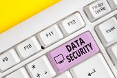 Writing Note Showing Data Security. Business Photo Showcasing Confidentiality Disk Encryption Backup poster