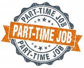 Part-time Job Vintage Orange Seal Isolated On White