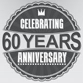 Celebrating 60 Years Anniversary Retro Label, Vector Illustration