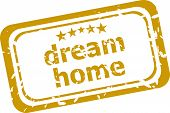 Dream Home Stamp Isolated On White Background