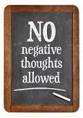 foto of positive negative  - No negative thoughts allowed  - JPG