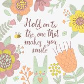 picture of you are awesome  - Hold on to the one that makes you smile - JPG