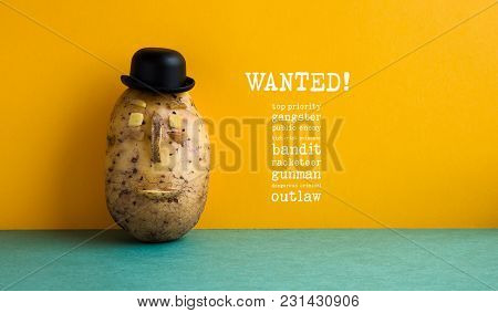 Wanted Top Priority Potato Gangster