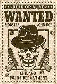 Mafia Wanted Poster In Vintage Style With Mobster Skull In Hat And Two Guns Vector Illustration. Lay poster