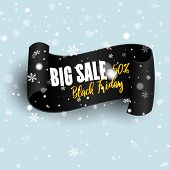 Black Realistic Curved Paper Banner. Ribbon. Black Friday Sale.  Black Friday Winter Sale. Big Sale, poster