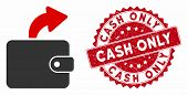 Vector Spend Cash Icon And Distressed Round Stamp Seal With Cash Only Text. Flat Spend Cash Icon Is  poster