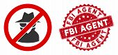Vector No Spy Icon And Grunge Round Stamp Seal With Fbi Agent Caption. Flat No Spy Icon Is Isolated  poster