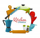 Kitchen Utensils And Appliances Round Frame. Vector Cooking Pot, Bakery Glove And Colander, Salt Pep poster