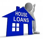 House Loans Home Shows Borrowing Repayments And Interest
