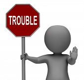 image of trouble-maker  - Trouble Stop Sign Meaning Stopping Annoying Problem Troublemaker - JPG