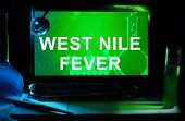Computer with words West Nile Fever.