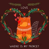 Where Is My Prince?- Bright Concept Card In Vector. Cute Fox In Flowers  Heart. Romantic Background