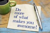 Do more of what makes you awesome - motivational handwriting on a napkin with a cup of espresso coff poster