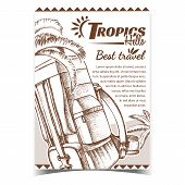 Tropics Travel Tourist Backpack Banner Vector. Touristic Backpack Luggage For Vacation Trip And Palm poster