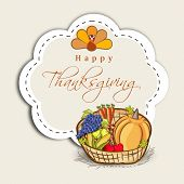 Vintage Happy Thanksgiving Day celebration concept with wooden basket with full of fruits and space for your text.