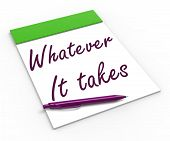 Whatever It Takes Notebook Means Courageous Or Fearless