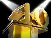 Golden Forty On Pedestal Shows Shiny Prizes And Awards