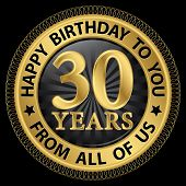 30 Years Happy Birthday To You From All Of Us Gold Label,vector Illustration