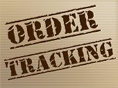 Order Tracking Indicates Shipping Traceable And Tracked